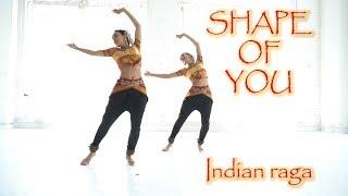 Shape of You (Indian Raga) dance choreography | Poonam and Priyanka