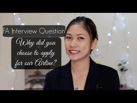 Why did you choose to apply for our airline?| FA Interview Question  |MISSKAYKRIZZ
