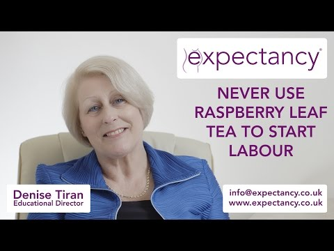 Expectancy Tip 13 Mums - Never use raspberry leaf tea to start labour