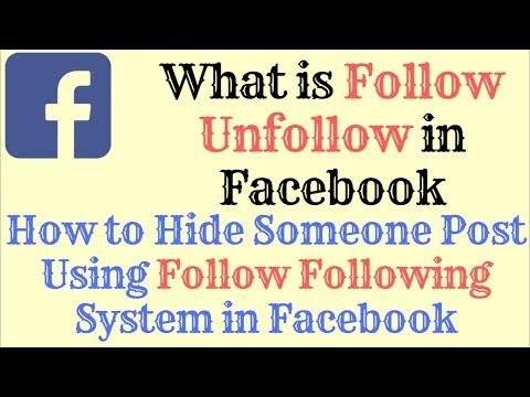 Follow Unfollow in Facebook. How it Works