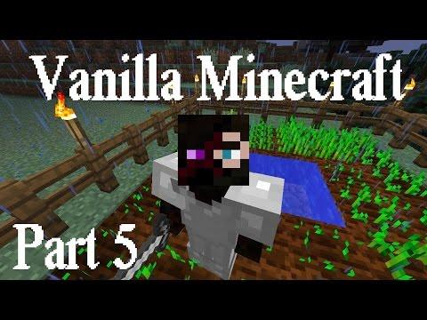 Vanilla Minecraft - Part 5 - Combat Agriculture
