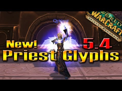 PATCH 5.4: New Priest Glyphs & Wing Animations!!! by QELRIC (World of Warcraft)