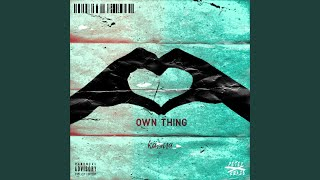 Own Thing (feat. Kärma)