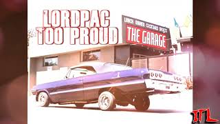 LordPac - Too Proud