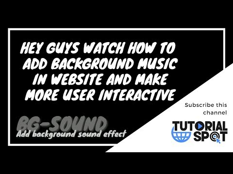 Add background sound effect for webpage | Make more interactive website | TutorialSpot