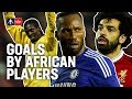 10 African Players Who Have Scored In The FA Cup Drogba Salah Adebayor Toure Emirates FA Cup