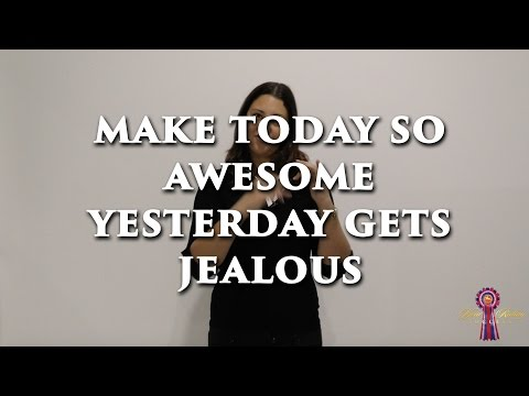 Make Today So Awesome Yesterday Gets Jealous - Monday Motivation TV Ep39