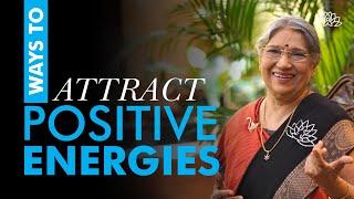 How to attract positive energies?   Dr. Hansaji Yogendra