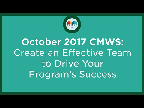 Create an Effective Team to Drive Your Program s Success