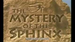 Mystery of the Sphinx part 1 of 9