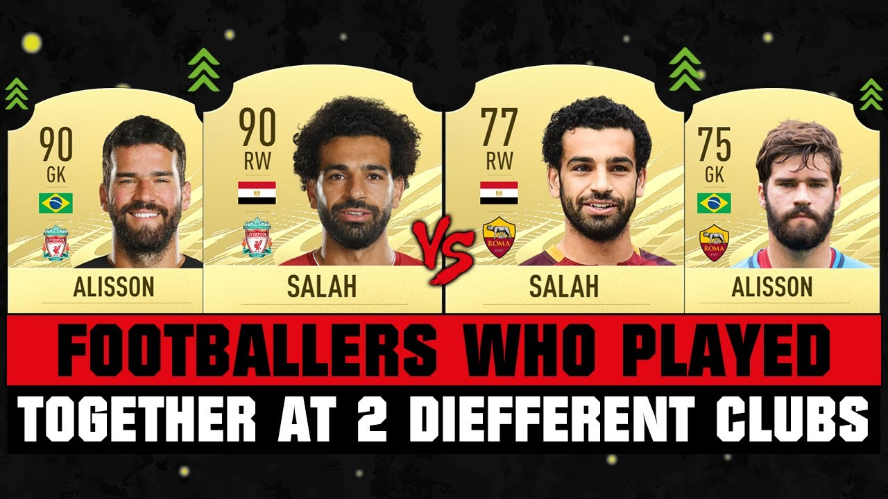 FOOTBALLERS WHO PLAYED TOGETHER AT 2 DIFFERENT CLUBS! 😱🔥 ft. Salah, Ronaldo, Bale... etc