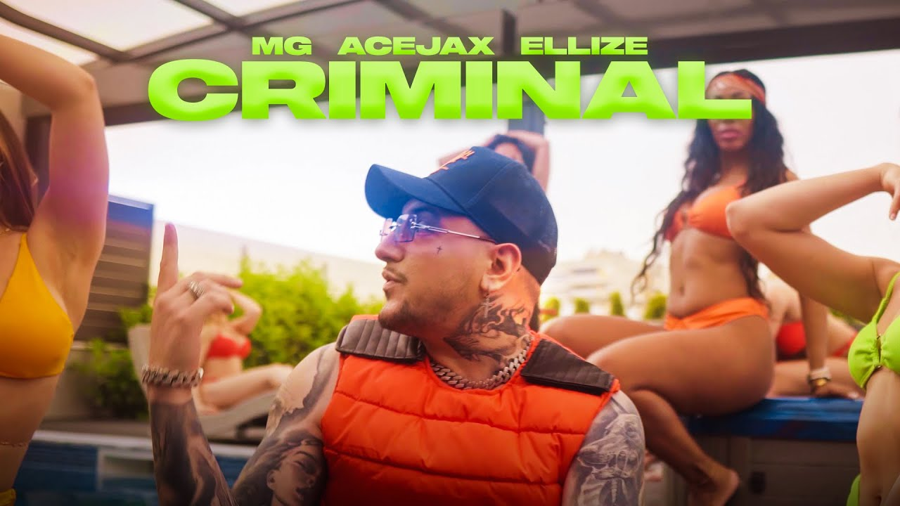 Criminal - MG, Acejax, Ellize