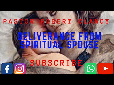 DELIVERANCE PRAYER FROM SPIRITUAL SPOUSE