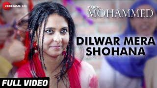 Dilwar Mera Shohana - Full Video | Karim Mohammed | Yashpal Sharma, Juhi Singh & Harshit Rajawat