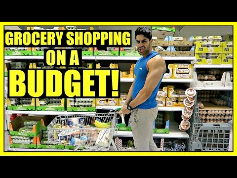 Bodybuilding Grocery Shopping On A BUDGET - MAKE GAINS AND SAVE MONEY!!