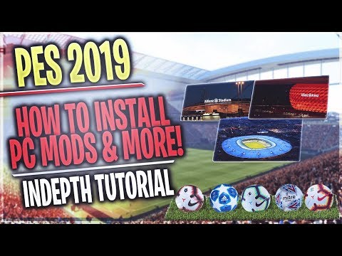 TTB] PES 2019 - How To Install Stadiums, Balls, UCL, & More