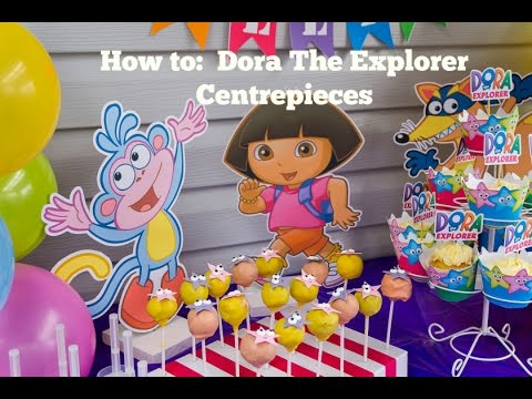 How to make Dora the Explorer, Boots & Swiper centerpieces at home DIY