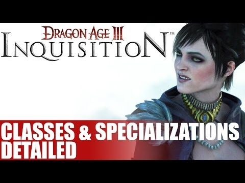 Dragon Age Inquisition News - Details Released On DA 3 Classes & Class Specializations - Info