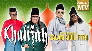 Khalifah - Salam Aidil Fitri (Official Music Video)