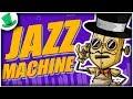 Don T Starve JAZZ MACHINE МАШИНА ДЖАЗА mp3