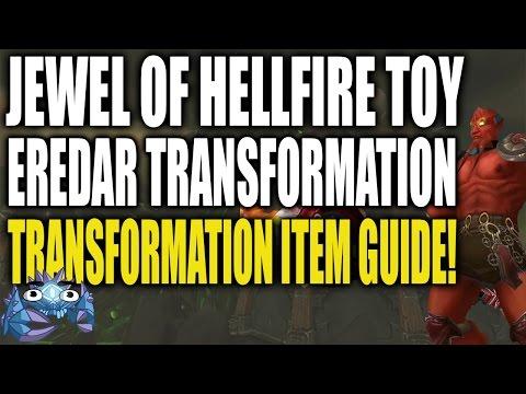 Jewel of Hellfire - Eredar Transformation Item Guide!