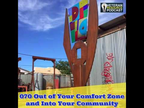 070 Out of Your Comfort Zone and Into Your Community