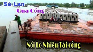Nổi Lo Của Tài Công Tàu Kéo Để Sà Lan Va Chạm Cống/Boat [NCL]