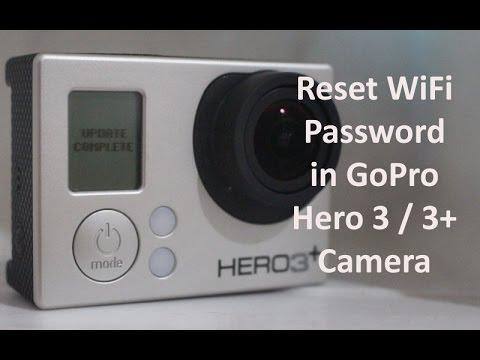 How To Reset Wifi Password Of Gopro Hero 3 Or Hero 3 Plus Simple Meth