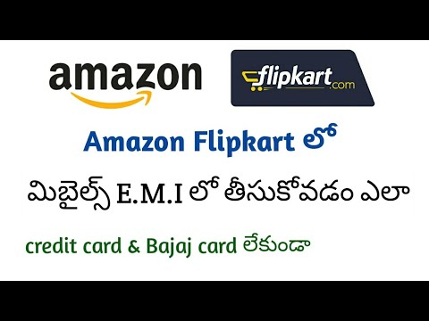 How to buy EMI in Flipkart | How to buy EMI in Amazon | without credit card EMI | in Telugu