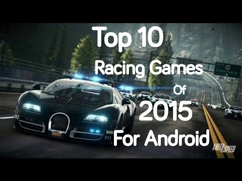 Top 10 Racing Games of 2015 for Android