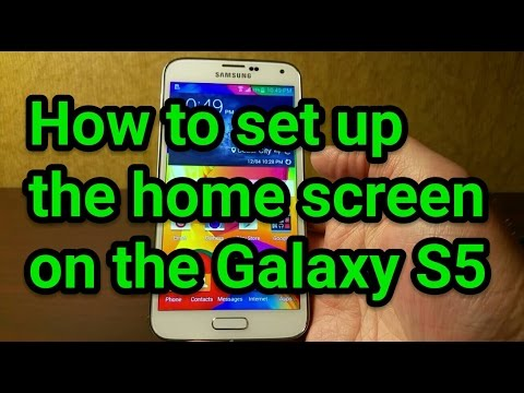 How to set up the home screen on the Galaxy S5