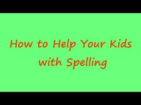 Spelling Advice for Parents