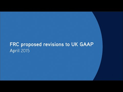 FRC proposed revisions to UK GAAP