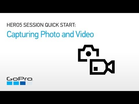 GoPro: HERO5 Session Quick Start - Capturing Photos and Videos