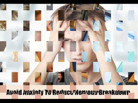 Top 7 Nervous Breakdown Symptoms