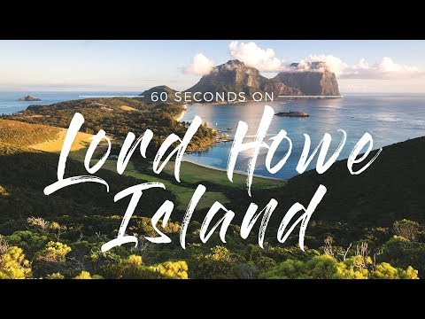 60 Seconds On Lord Howe Island | Australia in HD