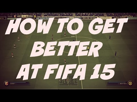 FIFA 15 | (#1) Helping You Get Better At FIFA (The Right Way)