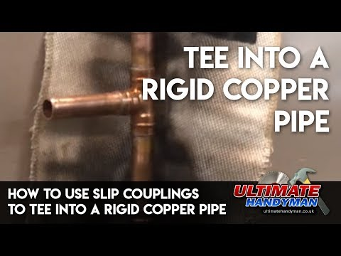 How to use slip couplings to tee into a rigid copper pipe