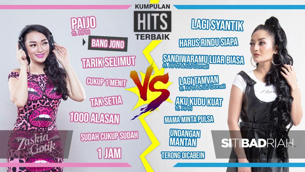Download Zaskia Gotik ft. Siti Badriah - Lagu paling terpopuler sepanjang masa MP3 Gratis