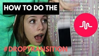How to do the #droptransition on Musical.ly!