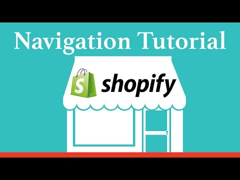 Shopify Navigation Tutorial - How to Create Links and Drop Down Menus