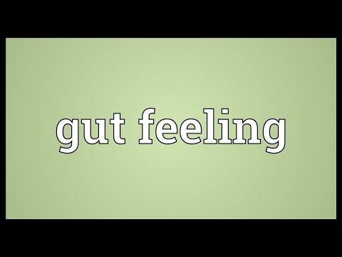 Gut feeling Meaning