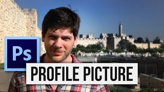 Photoshop How To Make Your Profile Photo Look Amazing With 6 Tricks F