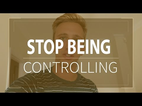 Stop Being Controlling | How To Stop Worrying About Things You Can't Control