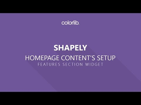 Features Section Setup For Shapely WordPress Theme [Homepage Setup]