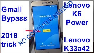 How to Bypass Google Account Lenovo K6 power Android 6 0 1