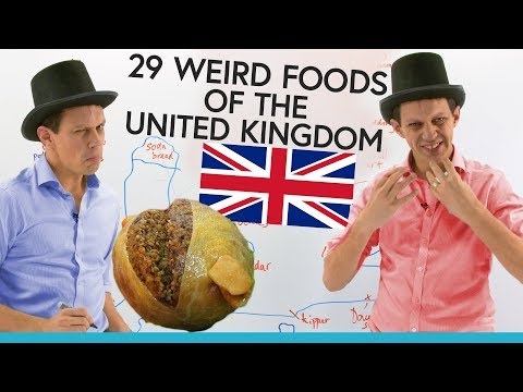 Weird foods of the United Kingdom 🍗