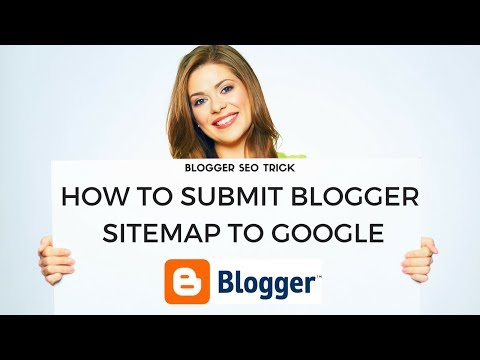 How To Submit Blogger Sitemap To Google Webmaster Tools | Best Free Blogger SEO Trick 2017