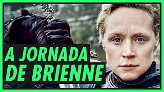 JORNADA DA BRIENNE | GAME OF THRONES