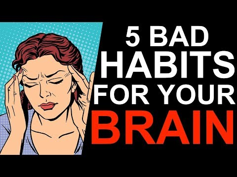 5 Bad Habits That Damage Your Brain